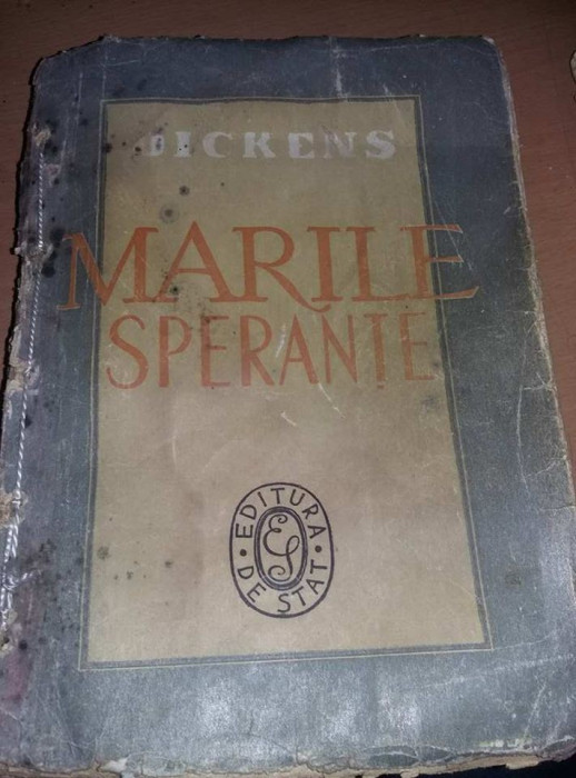 Carte veche,Charles Dickens MARILE SPERANTE,Vera Calin,1947,Tp.GRATUIT