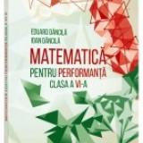 Matematica pentru performanta. Clasa a 6-a. Clubul matematicienilor - Culegere Matematica