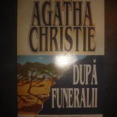 AGATHA CHRISTIE - DUPA FUNERALII - Carte politiste