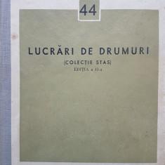 LUCRARI DE DRUMURI (COLECTIE STAS)