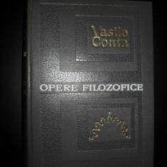 VASILE CONTA - OPERE FILOZOFICE {1967, editie ingrijita de Nicolae Gogoneata} - Carte Filosofie