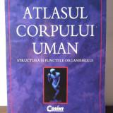 ATLASUL CORPULUI UMAN, STRUCTURA SI FUNCTIILE ORGANISMULUI de PETER ABRAHAMS