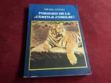 MIHAIL COCIU - PORNIND DE LA CARTILE JUNGLEI