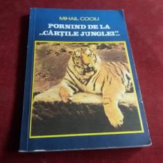 MIHAIL COCIU - PORNIND DE LA CARTILE JUNGLEI - Carte Zoologie