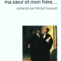 Michel Foucault, Moi, Pierre Riviere, ayant egorge ma mere, ma sœur et mon frere - Istorie