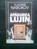 Vladimir Nabokov - Apararea Lujin (Editura Universal Dalsi, 1996)