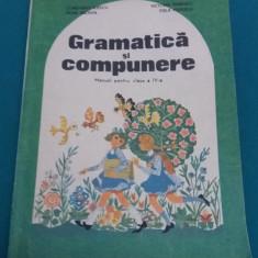 GRAMATICĂ ȘI COMPUNERE* MANUAL PENTRU CLASA A IV-A/1992 - Manual scolar Altele, Clasa 4, Romana