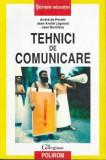 Tehnici de comunicare - Autor(i): colectiv