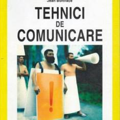 Tehnici de comunicare - Autor(i): colectiv - Carte Legislatie
