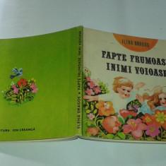ELENA DRAGOS - FAPTE FRUMOASE, INIMI VOIOASE - Carte de povesti