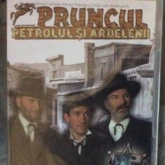 PRUNCUL, PETROLUL SI ARDELENII - DVD ORIGINAL SIGILAT - Film Colectie, Romana