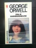 George Orwell - Zile birmaneze (Editura Univers, 1997)