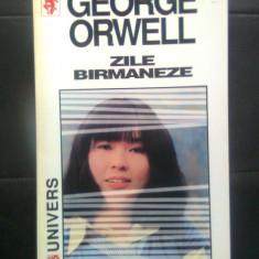 George Orwell - Zile birmaneze (Editura Univers, 1997) - Roman