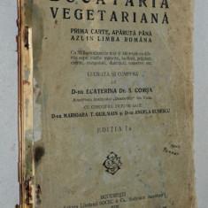 Bucataria vegetariana - 1928 (uzata) - Ecaterina Dr. S. Comsa Ed. I - Carte Alimentatie