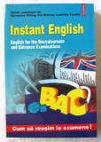 INSTANT ENGLISH. English for the Baccalaureate and Entrance Exam - Parlog, 2004
