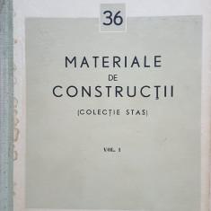 MATERIALE DE CONSTRUCTII (Colectie STAS) Volumul I
