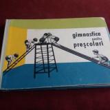 URSULA KRIESEL - GIMNASTICA PENTRU PRESCOLARI 1964 - Carte de colorat