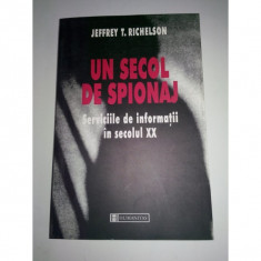 UN SECOL DE SPIONAJ - Jeffrey T. Richelson