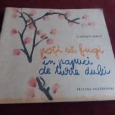 CARMEN FIRAN - POTI SA FUGI IN PAPUCI DE TURTE DULCI - Carte poezie copii