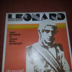 Leonard-Intrepreti Ai Scenei Lirice Romanesti Electrecord ECE 01706 vinil - Muzica Clasica