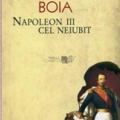 Napoleon III cel neiubit Lucian Boia - Carte Istorie