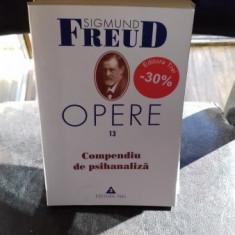 OPERE. COMPENDIU DE PSIHANALIZA - SIGMUND FREUD - Carte Filosofie
