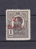 "1918 - Carol I - Tipografiate - 1 ban cu supratipar ""25 bani""- LP 70 I - MNH, Regi, Nestampilat"