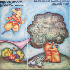 MICUL MUCK - Hauff * MATEIAS GASCARUL - dramatizare Al. Mitru (DISC VINIL) - Muzica pentru copii