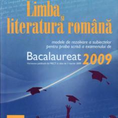 Limba și literatura română - Bacalaureat 2009 - Teste Bacalaureat Altele