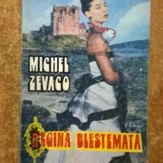 Michel Zevaco – Regina blestemata - Carte de aventura