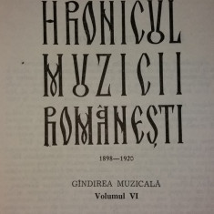 OCTAVIAN LAZAR COSMA - HRONICUL MUZICII ROMANESTI - VOL. VI