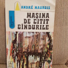 MASINA DE CITIT GANDURILE-ANDRE MAUROIS - Roman