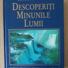 DESCOPERITI MINUNILE LUMII- READER, S DIGEST- cartonata - Ghid de calatorie
