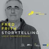 Fred Frith - Storytelling ( 1 CD ) - Muzica Jazz