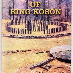 The treasure of King Koson-Comoara regelui Coson publicatie MNIR catalog expoz. - Istorie