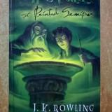 J. K. Rowling - Harry Potter si Printul semipur - Carte de povesti