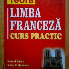 M. Saras, M. Stefanescu – Limba franceza curs practic - Carte in franceza