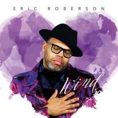 Eric Roberson - Wind -McD- ( 1 CD ) - Muzica R&B