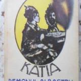 Katia Demonul Albastru - Principesa Martha Bibescu, 402972 - Roman