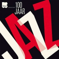 V/A - 100 Jaar Jazz ( 10 CD ) - Muzica Jazz