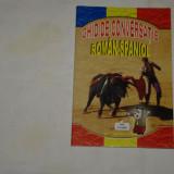 Ghid de conversatie roman - spaniol - Aurelia Berusca