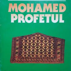 MOHAMED PROFETUL - Gheorghe Stanescu - Carti Islamism