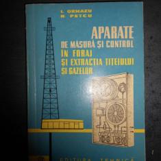 ORMAZU- APARATE DE MASURA SI CONTROL IN FORAJ SI EXTRACTIA TITEIULUI SI GAZELOR