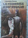 La Picioarele Esafodului - Alexandre Dumas ,402986