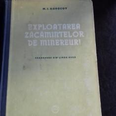 EXPLOATAREA ZACAMINTELOR DE MINEREURI - M.I. AGOSCOV
