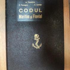 CODUL MARITIM SI FLUVIAL - C. TONEGARU A. THEODORU C. IOANITIU BUCURESTI 1934