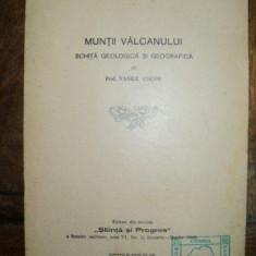 Muntii Valcanului schita geologica si geografica, Vasile Cocos, Tg. Mures, 1940 Ex Libris Caminul Mota Marin - Carte veche