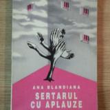 SERTARUL CU APLAUZE de ANA BLANDIANA - Roman