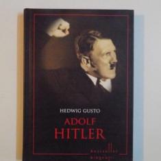 ADOLF HITLER de HEDWIG GUSTO 2013 - Istorie