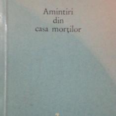 AMINTIRI DIN CASA MORTILOR-DOSTOIEVSKI, 1960 - Roman
